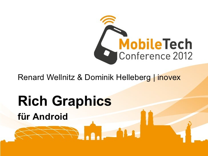 Renard Wellnitz & Dominik Helleberg | inovexRich Graphicsfür Android