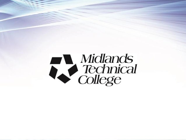 Midlands Technical College  18,000+ credit students annually  1/3 of area high school graduates attending college first ...