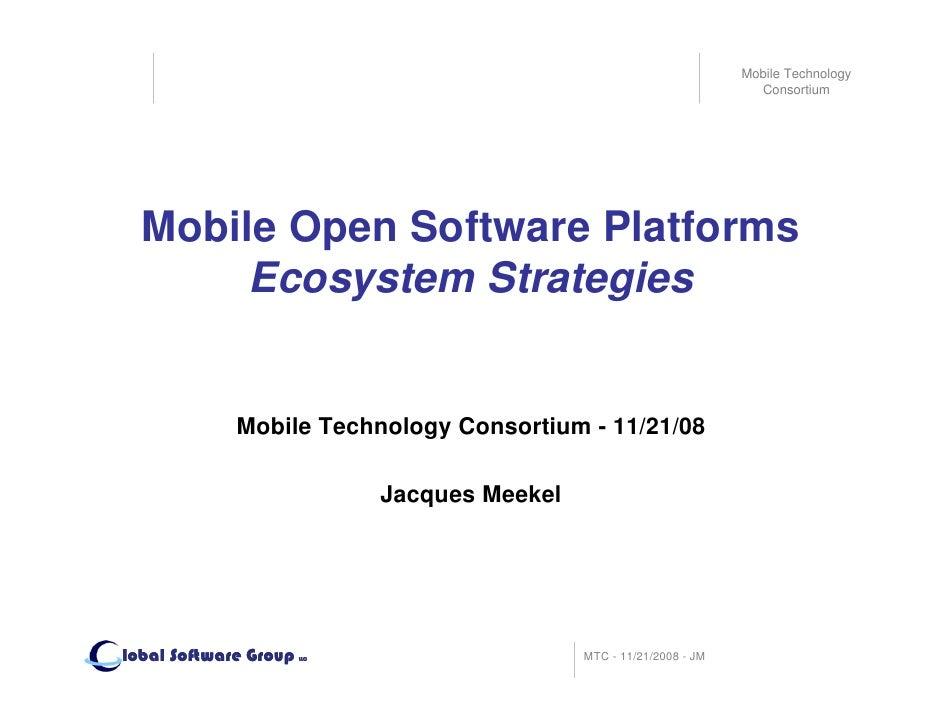Mobile Technology                                                                         Consortium       Mobile Open Sof...
