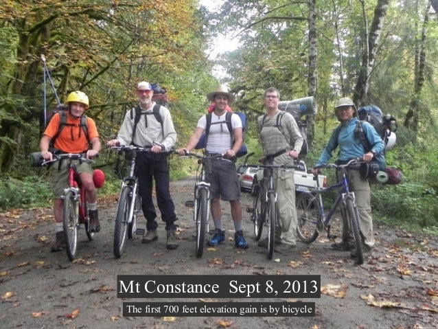 Mt Constance Sept 8, 2013 The first 700 feet elevation gain is by bicycle