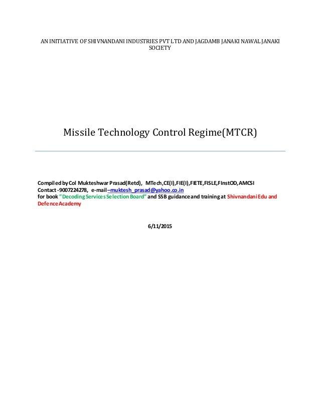 AN INITIATIVE OF SHIVNANDANI INDUSTRIES PVT LTD AND JAGDAMB JANAKI NAWAL JANAKI SOCIETY Missile Technology Control Regime(...