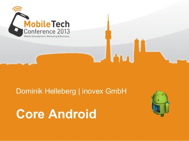 Dominik Helleberg | inovex GmbHCore Android