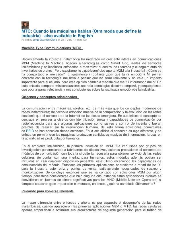 MTC: Cuando las máquinas hablan (Otra moda que define la industria) - also available in English Posted by Jorge Guzman Ola...