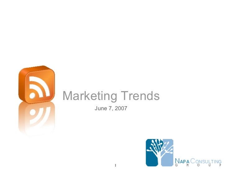 Marketing Trends June 7, 2007