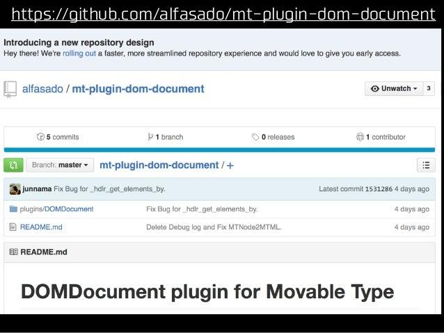 https://github.com/alfasado/mt-plugin-dom-document