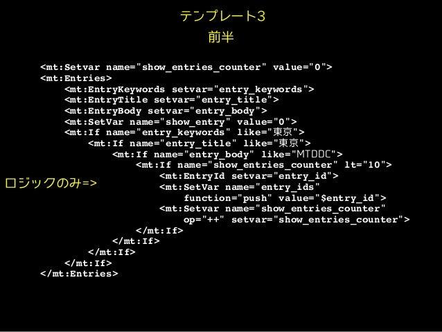 "<mt:Setvar name=""show_entries_counter"" value=""0"">! <mt:Entries>! <mt:EntryKeywords setvar=""entry_keywords"">! <mt:EntryTitl..."