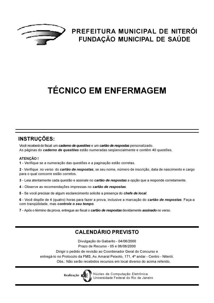 PREFEITURA MUNICIPAL DE NITERÓI                                   FUNDAÇÃO MUNICIPAL DE SAÚDE                  TÉCNICO EM ...