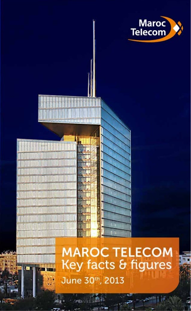 Maroc Telecom - Key facts and figures - July 2013