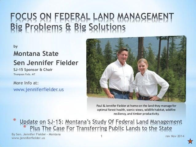 rev Nov 2014  By Sen. Jennifer Fielder - Montana www.jenniferfielder.us  1  by  Montana State  Sen Jennifer Fielder  SJ-15...