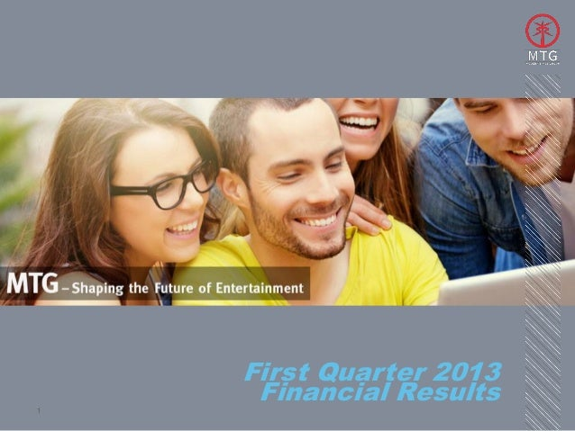 First Quarter 20131     Financial Results