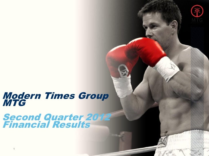 Modern Times GroupMTGSecond Quarter 2012Financial Results                      CHAPTER NAME 1