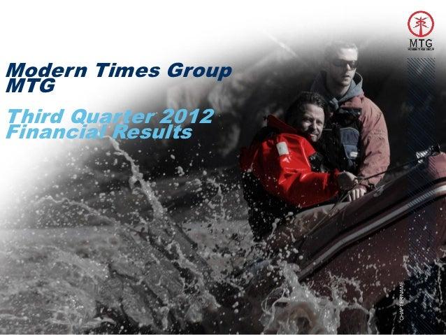 Modern Times GroupMTGThird Quarter 2012Financial Results                     CHAPTER NAME 1