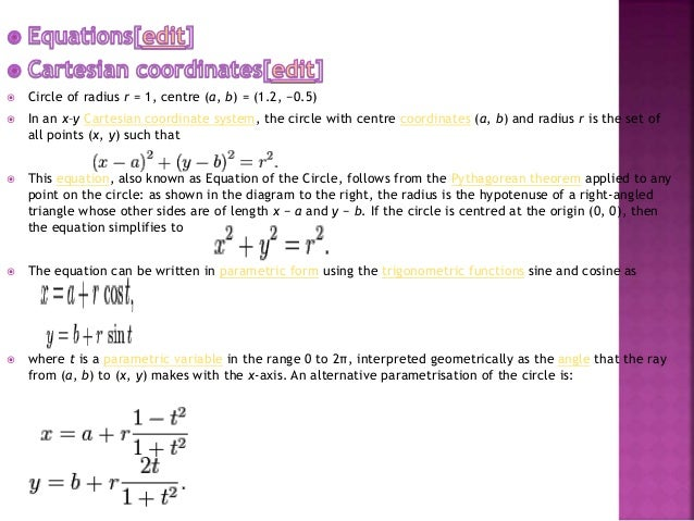  on the circle, the equation becomes  In the general case, the equation can be solved for r, giving  the solution with ...