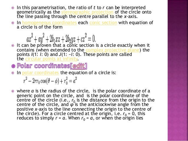  Or  If y1 ≠ b then the slope of this line is  This can also be found using implicit differentiation.  When the centre...