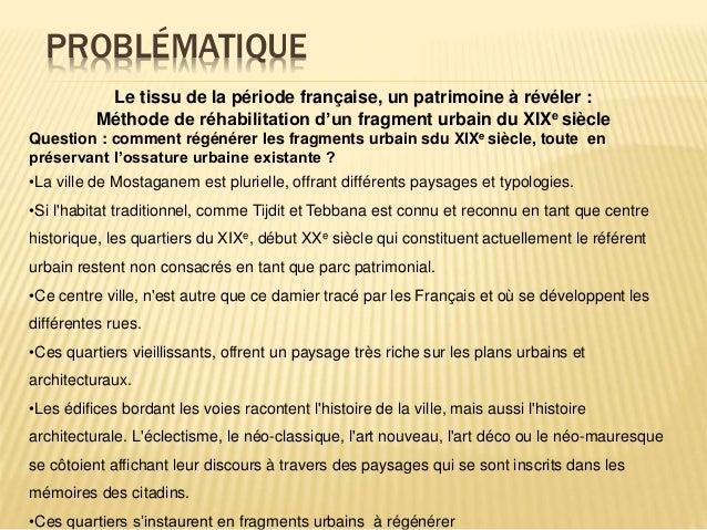 PROBLÉMATIQUE Le tissu de la période française, un patrimoine à révéler : Méthode de réhabilitation d'un fragment urbain d...