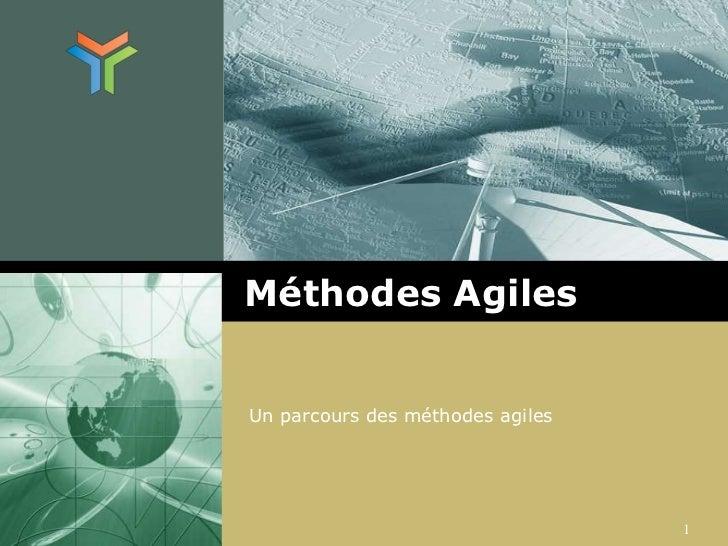 Méthodes Agiles<br />Un parcours des méthodes agiles<br />1<br />