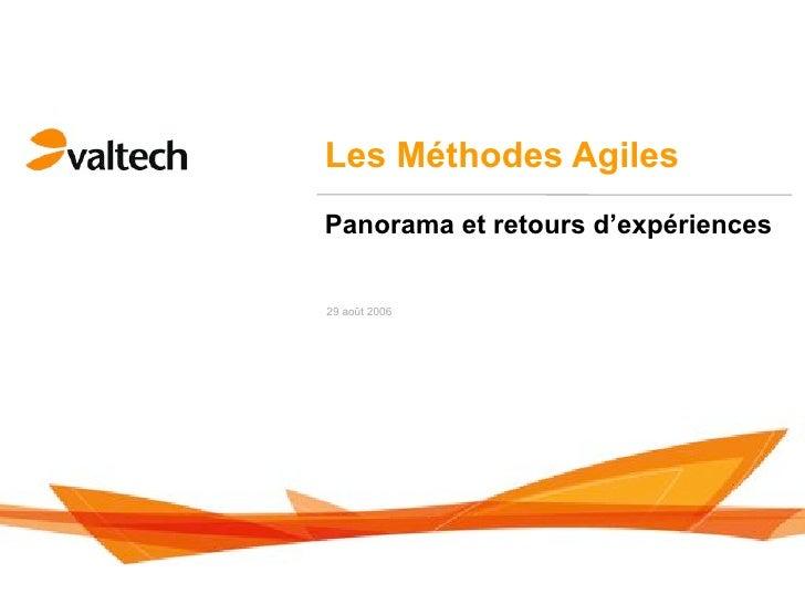 Les Méthodes AgilesPanorama et retours d'expériences29 août 2006