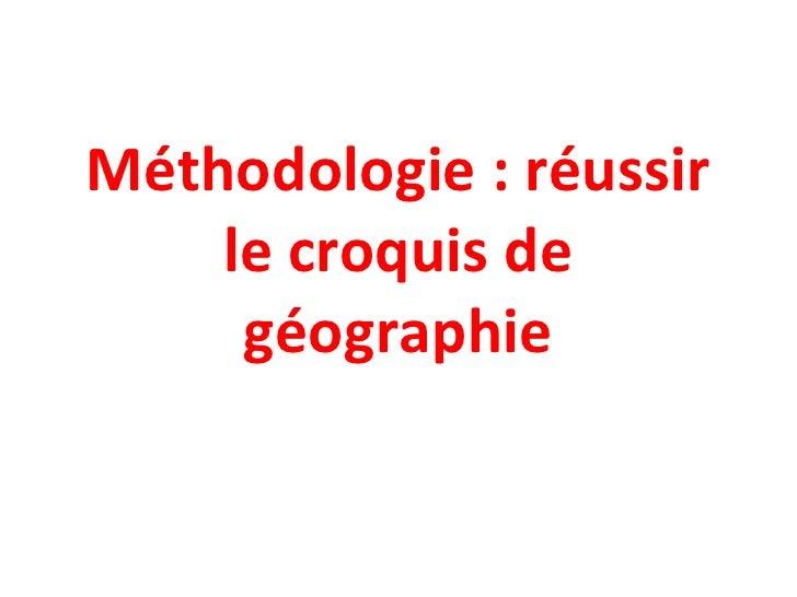 Méthodologie : réussir le croquis de géographie