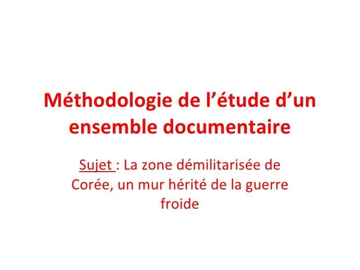 Méthodologie de l'étude d'un ensemble documentaire