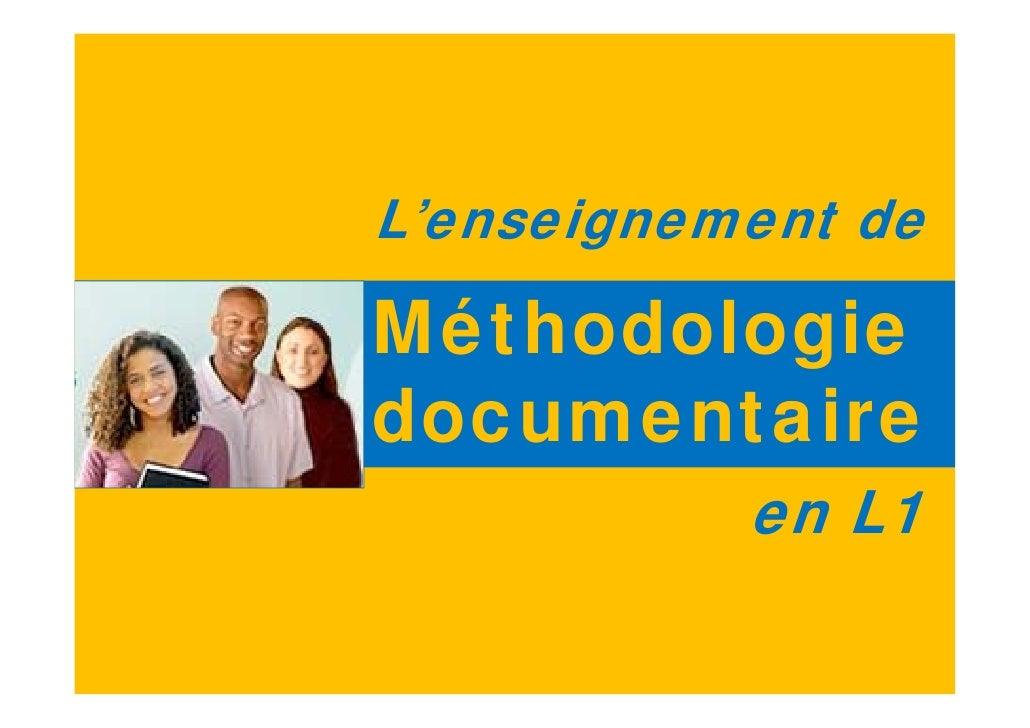 L'enseignement de  Méthodologie documentaire            en L1                 1