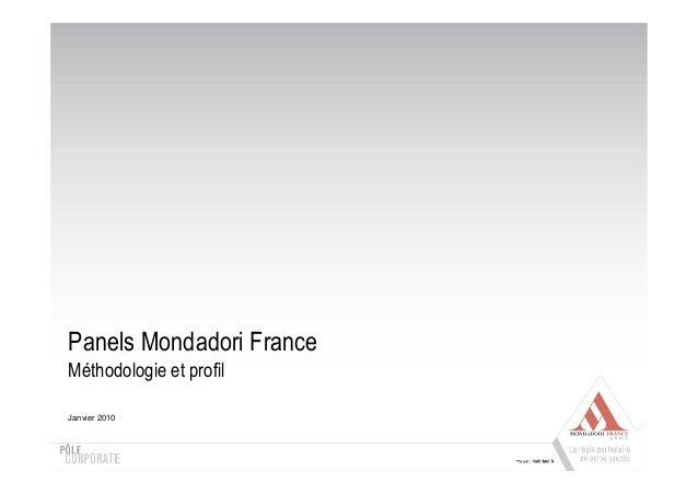 Panels Mondadori France Méthodologie et profil Janvier 2010