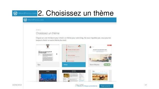 2. Choisissez un thème 10/04/2014 SIG / SPM 27