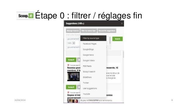 Étape 0 : filtrer / réglages fin 10/04/2014 SIG / SPM 8