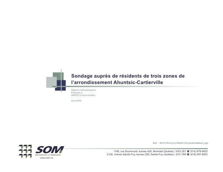 Sondage auprès de résidents de trois zones de              l'arrondissement Ahuntsic-Cartierville              Rapport mét...