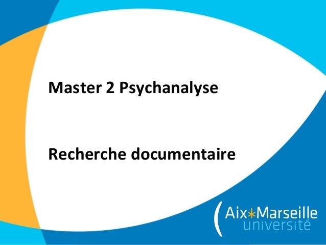 Master 2 PsychanalyseRecherche documentaire