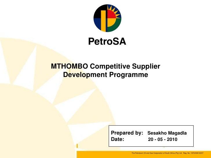 MTHOMBO Competitive Supplier  Development Programme               Prepared by: Sesakho Magadla               Date:        ...
