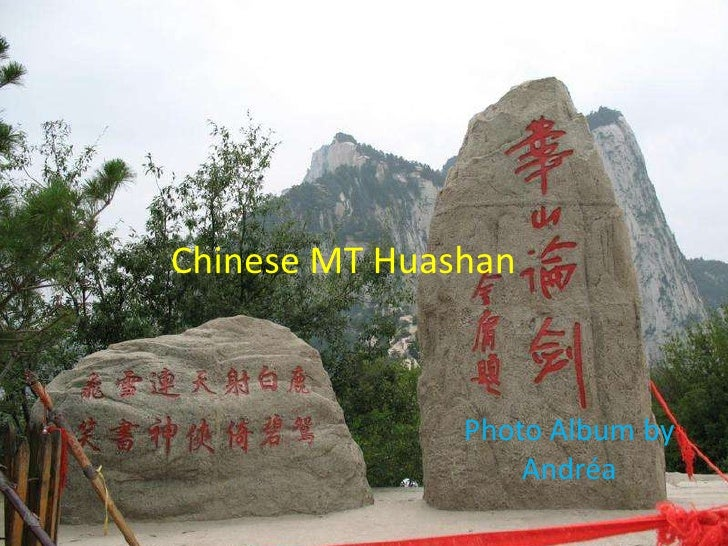 Chinese MT Huashan                   Photo Album by                    Andréa