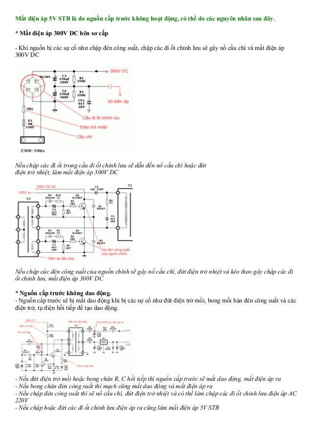 Mất điện áp 5V STB là do nguồn cấp trước không hoạt động, có thể do các nguyên nhân sau đây. * Mất điện áp 300V DC bên sơ ...