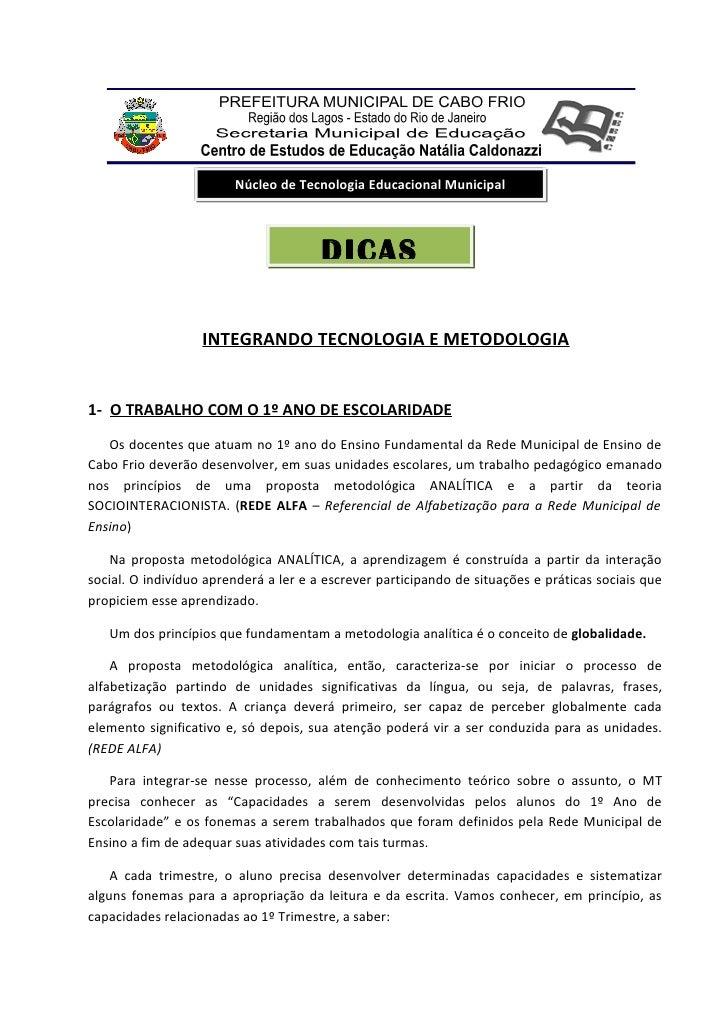 Núcleo de Tecnologia Educacional Municipal                                       DICAS                   INTEGRANDO TECNOL...