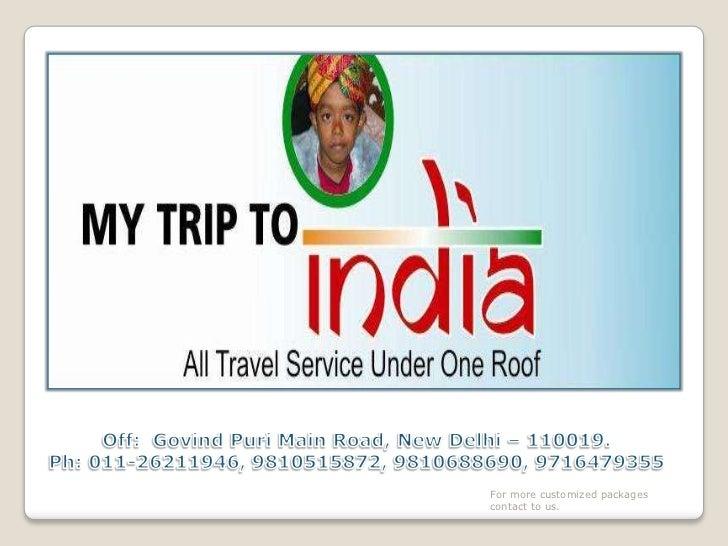 Off:  GovindPuriMain Road, New Delhi – 110019. <br />Ph: 011-26211946, 9810515872, 9810688690, 9716479355<br />For more cu...