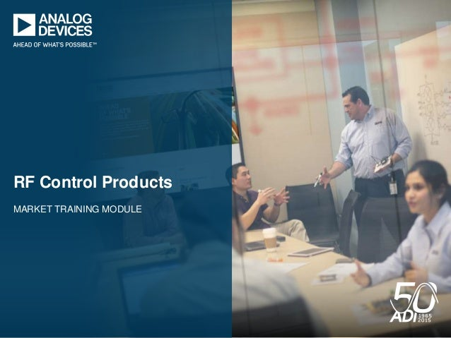 MARKET TRAINING MODULE RF Control Products
