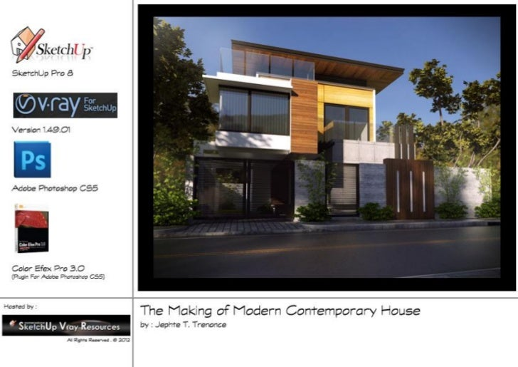 The Scene1       The Making of Modern Contemporary House        By: Jephte T. Trenonce