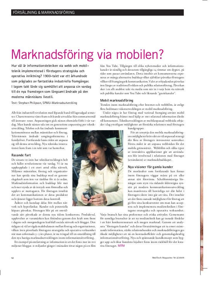 FÖRSÄLJNING & MARKNADSFÖRINGMarknadsföring via mobilen?Hur väl är informationstekniken via webb och mobil-                ...