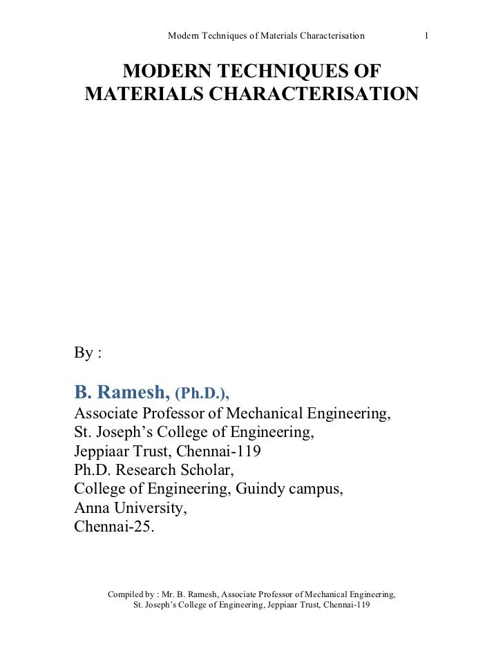 Modern Techniques of Materials Characterisation                1   MODERN TECHNIQUES OF MATERIALS CHARACTERISATIONBy :B. R...