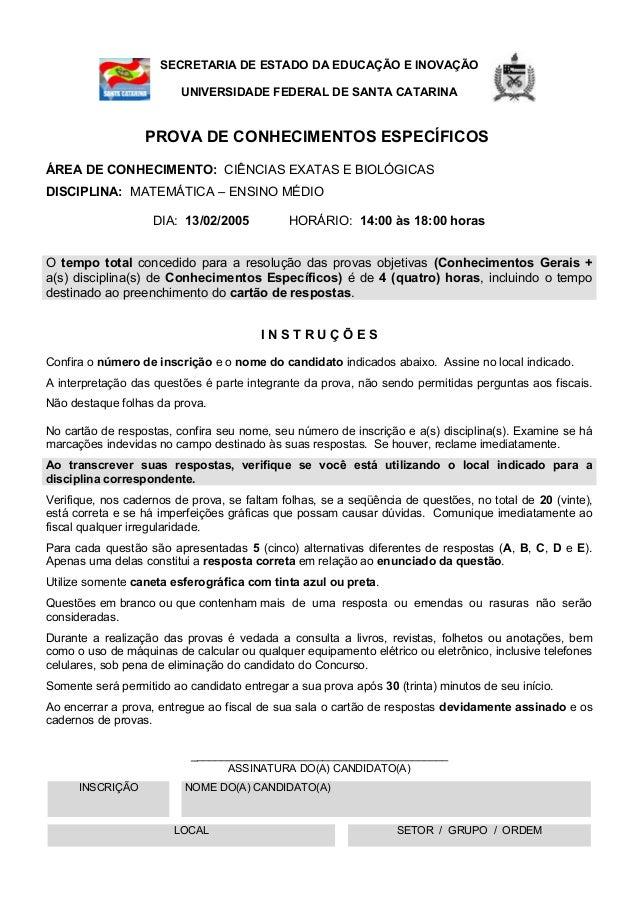 SECRETARIA DE ESTADO DA EDUCAÇÃO E INOVAÇÃO UNIVERSIDADE FEDERAL DE SANTA CATARINA PROVA DE CONHECIMENTOS ESPECÍFICOS ÁREA...