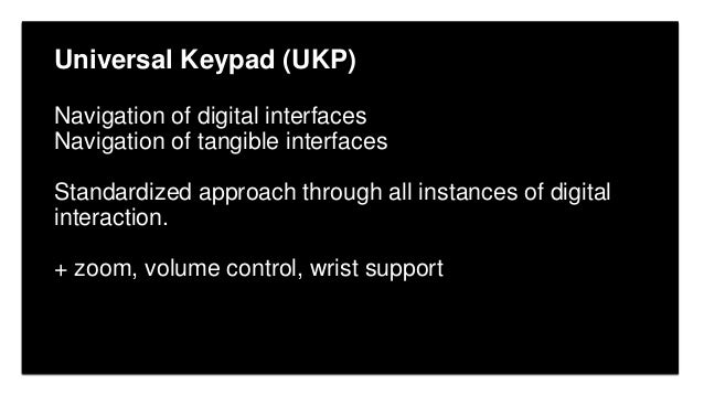 Click to edit Master title style Click to edit Master subtitle style Edit Master text styles Universal Keypad (UKP) Naviga...