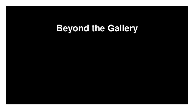 Click to edit Master title style Click to edit Master subtitle style Edit Master text styles Beyond the Gallery