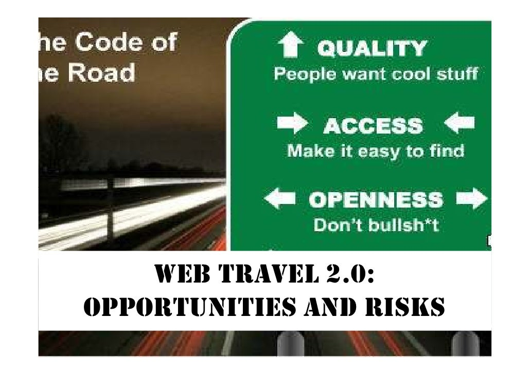 WEB TRAVEL 2.0: OPPORTUNITIES AND RISKS