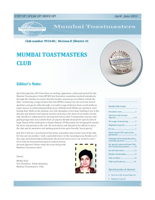 MUMBAI TOASTMASTERS CLUB Inside this issue President's note .................................2 Interview with Avinash Agar...