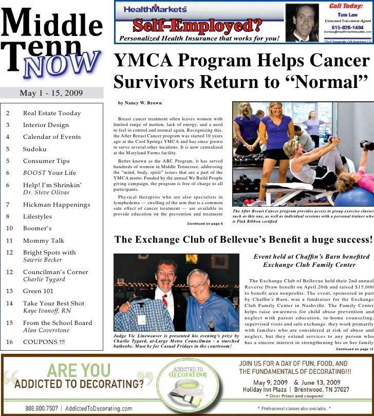 "YMCA Program Helps Cancer      May 1 - 15, 2009                              Survivors Return to ""Normal""                 ..."