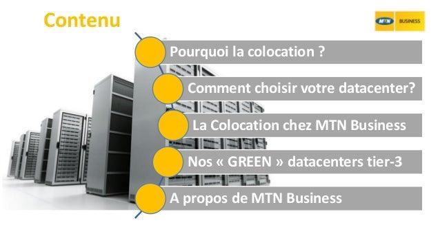 Mtn business   passez en mode colocation Slide 2