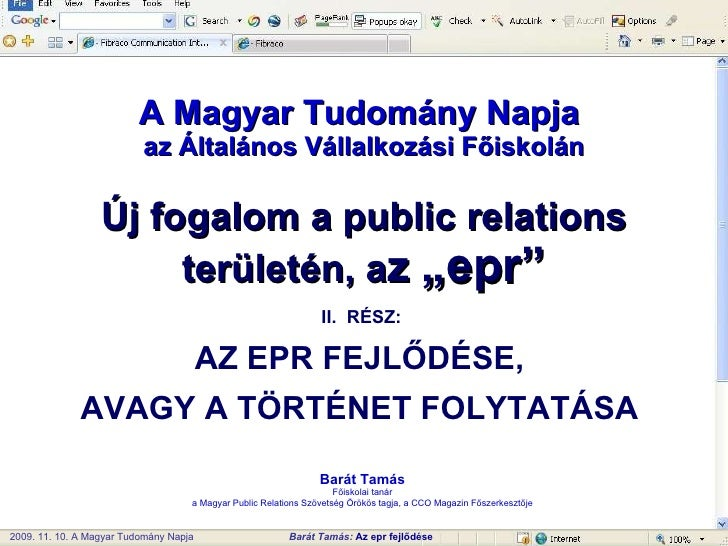 """A Magyar Tudomány Napja  az Általános Vállalkozási Főiskolán Új fogalom a public relations területén, a z  """"epr"""" Barát Tam..."""