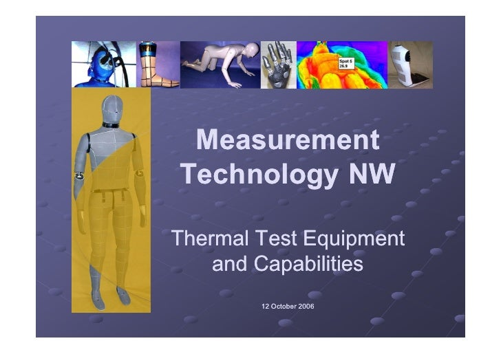 Measurement Technology NW  Thermal Test Equipment     and Capabilities         12 October 2006