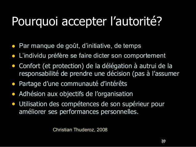 Sources de l'autorité dans la théorie  classique  1. Organigramme et autorité formelle  2. Statut  3. Personnalité  4. Cha...