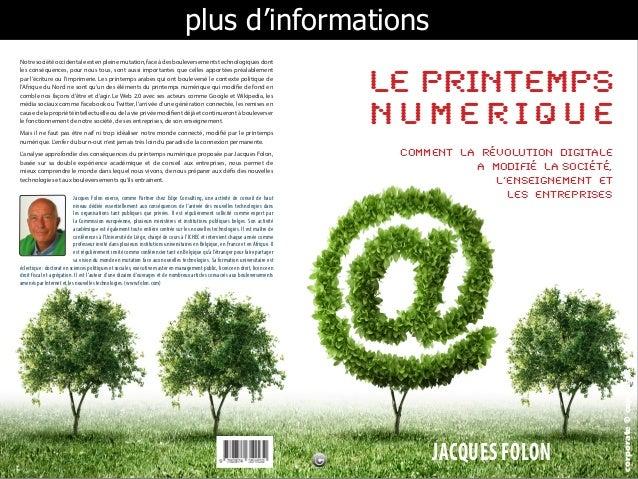 plus d'informations  LE PRINTEMPS  NUMERIQUE  JACQUES FOL2ON  corporate © copyright  Notre société occidentale est en plei...
