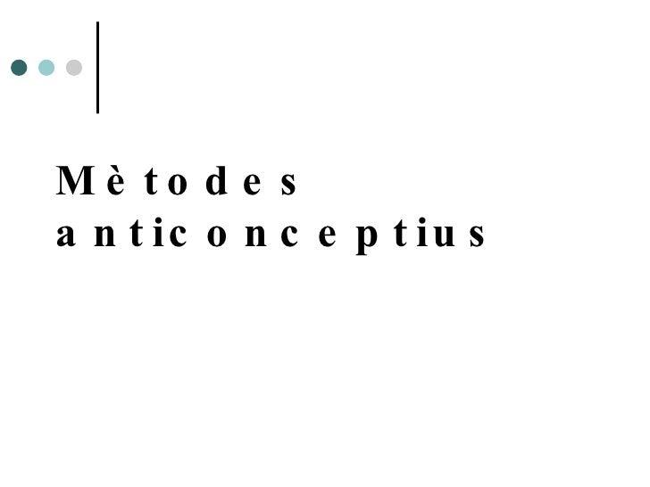 Mètodes anticonceptius